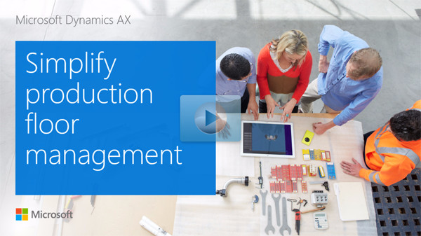 Preview Microsoft Dynamics 365 for Operations AX 7 Manufacturing