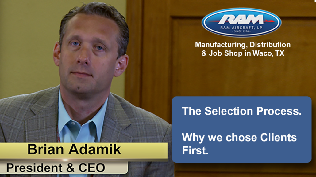 The Selection Process & Why Clients First