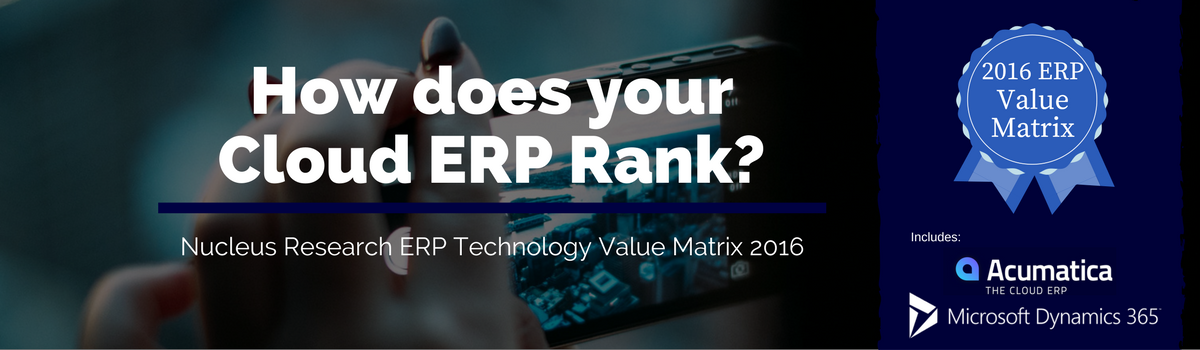 Nucleus Research ERP Technology Value Matrix 2016